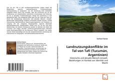 Capa do livro de Landnutzungskonflikte im Tal von Tafí (Tucumán, Argentinien)