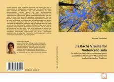 Buchcover von J.S.Bachs V.Suite für Violoncello solo