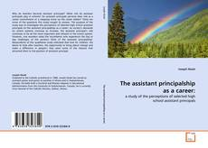 Bookcover of The assistant principalship as a career: