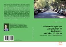 Bookcover of Zustandsanalyse von Jungbäumen im Stadtgebiet  von Wien, 17. Bezirk