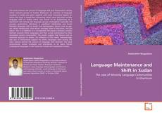 Bookcover of Language Maintenance and Shift in Sudan