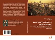 Bookcover of Travel Time Estimation in Urban Networks
