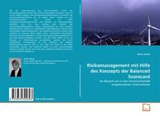 Bookcover of Risikomanagement mit Hilfe des Konzepts der Balanced Scorecard