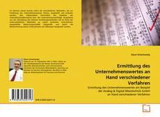 Portada del libro de Ermittlung des Unternehmenswertes an Hand verschiedener Verfahren