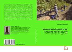 Bookcover of Watershed Approach for Ensuring Food Security