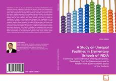 Couverture de A Study on Unequal Facilities in Elementary Schools of INDIA