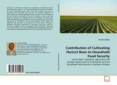 Bookcover of Contribution of Cultivating Haricot Bean to Household Food Security