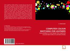 Portada del libro de COMPUTER COLOUR MATCHING FOR LEATHERS