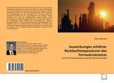 Buchcover von Auswirkungen erhöhter Rücklauftemperaturen des Fernwärmenetzes