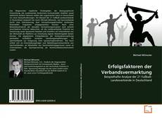 Bookcover of Erfolgsfaktoren der Verbandsvermarktung