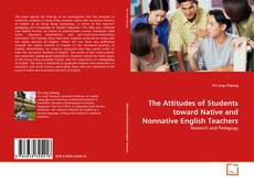Couverture de The Attitudes of Students toward Native and Nonnative English Teachers