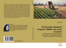 Buchcover von The Brazilian Biodiesel Program (PNPB) and social inclusion