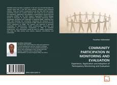 Bookcover of COMMUNITY PARTICIPATION IN MONITORING AND EVALUATION