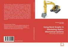 Using Bond Graphs in Simulating Hydro-Mechanical Systems kitap kapağı