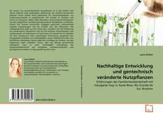 Bookcover of Nachhaltige Entwicklung und gentechnisch veränderte Nutzpflanzen