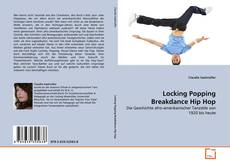 Bookcover of Locking Popping Breakdance Hip Hop
