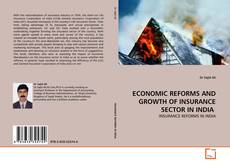 ECONOMIC REFORMS AND GROWTH OF INSURANCE SECTOR IN INDIA  kitap kapağı