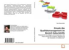 Couverture de Einsatz des Qualitätsmanagement im Bereich Geburtshilfe