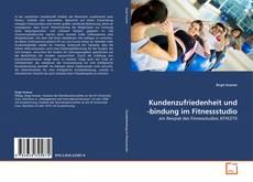 Bookcover of Kundenzufriedenheit und -bindung im Fitnessstudio