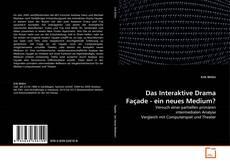 Das Interaktive Drama Façade - ein neues Medium? kitap kapağı