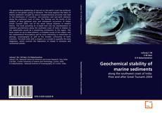 Portada del libro de Geochemical stability of marine sediments