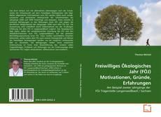 Copertina di Freiwilliges Ökologisches Jahr (FÖJ) Motivationen, Gründe, Erfahrungen