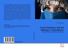 Travel Literatures and the Making of 'Orientalisms'的封面
