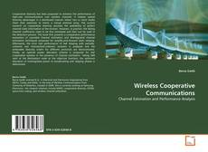 Couverture de Wireless Cooperative Communications