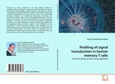 Portada del libro de Profiling of signal transduction in human memory T cells