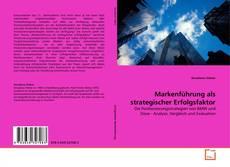 Borítókép a  Markenführung als strategischer Erfolgsfaktor - hoz