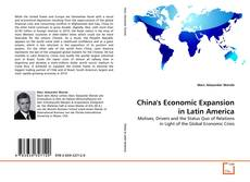 Couverture de China's Economic Expansion in Latin America
