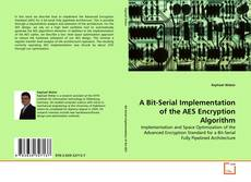 Bookcover of A Bit-Serial Implementation of the AES Encryption Algorithm