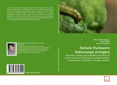 Portada del libro de Tomato fruitworm Helicoverpa armigera