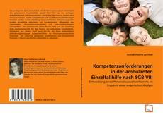 Buchcover von Kompetenzanforderungen in der ambulanten Einzelfallhilfe nach SGB VIII