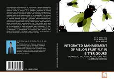 Portada del libro de INTEGRATED MANAGEMENT OF MELON FRUIT FLY IN BITTER GOURD