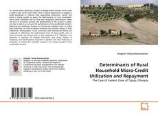 Borítókép a  Determinants of Rural Household Micro-Credit Utilization and Repayment - hoz
