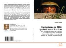 Bookcover of Bundestagswahl 2002: Symbolik rettet Schröder