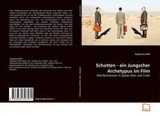 Borítókép a  Schatten - ein Jungscher Archetypus im Film - hoz