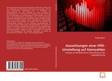 Bookcover of Auswirkungen einer IFRS-Umstellung auf Kennzahlen