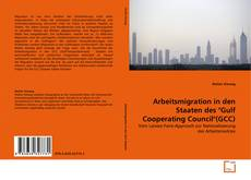 "Copertina di Arbeitsmigration in den Staaten des ""Gulf Cooperating Council""(GCC)"