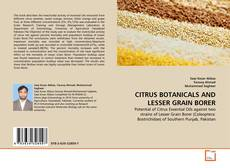 Bookcover of CITRUS BOTANICALS AND LESSER GRAIN BORER