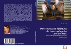 Bookcover of Darstellung und Verortung der Jugendpflege im Lahn-Dill-Kreis