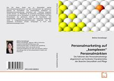 "Bookcover of Personalmarketing auf ""komplexen"" Personalmärkten"