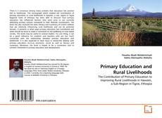 Bookcover of Primary Education and Rural Livelihoods