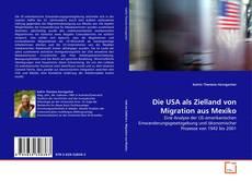 Buchcover von Die USA als Zielland von Migration aus Mexiko
