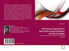 Обложка Wissensmanagement in Non-Profit Organisationen mit Social Media