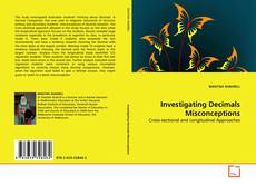 Couverture de Investigating Decimals Misconceptions