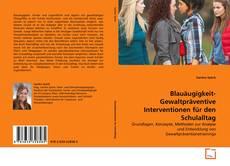Couverture de Blauäugigkeit- Gewaltpräventive Interventionen für den Schulalltag