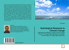 Bookcover of Hydrological Response to Climate Change