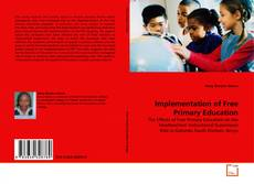 Bookcover of Implementation of Free Primary Education